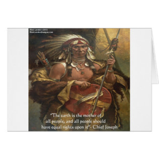 Chief Joseph & Nature Quote Gifts Tees & Cards Greeting Card