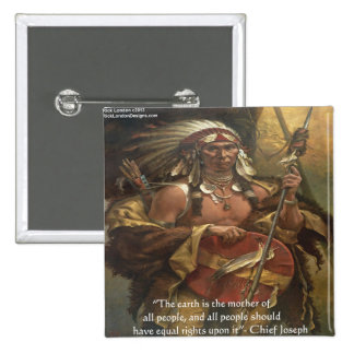 Chief Joseph & Nature Quote Gifts Tees & Cards Button