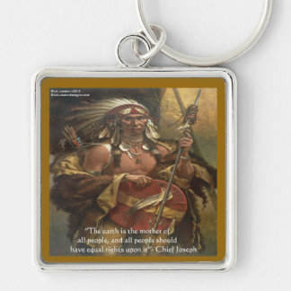 Chief Joseph & Nature Quote Gifts Tees & Cards Silver-Colored Square Keychain