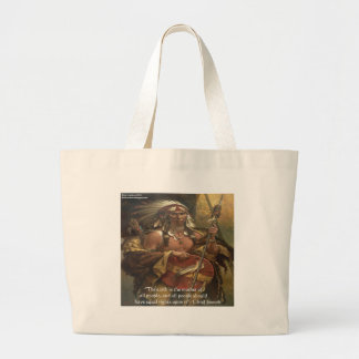 Chief Joseph & Nature Quote Gifts Tees & Cards Large Tote Bag