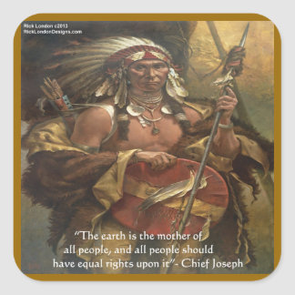Chief Joseph & Nature Quote Gifts Tees & Cards Square Sticker