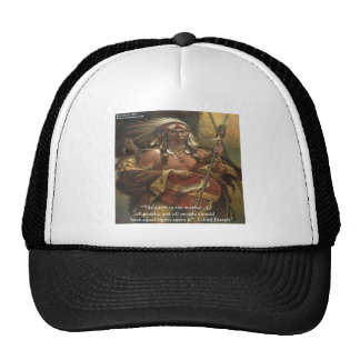Chief Joseph & Nature Quote Gifts Tees & Cards Trucker Hat