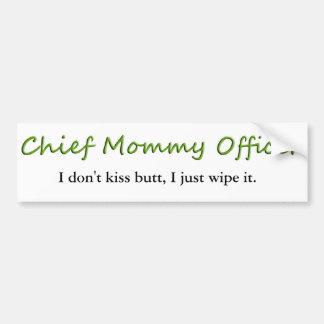 Chief Mommy Officer Bumper Sticker Car Bumper Sticker