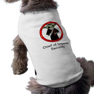 Chief of Imperial Security Dog Tshirt