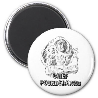 CHIEF POUNDERHARD 2 INCH ROUND MAGNET