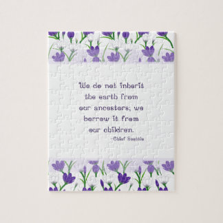 Chief Seattle Quote- Spring Crocus Flowers Jigsaw Puzzles