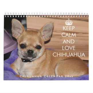 Chihuahua Calendar 2018 Keep Calm And Love