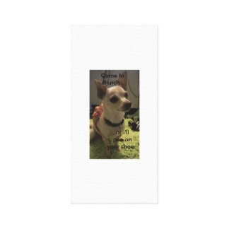 Chihuahua christian poster/funny canvas print