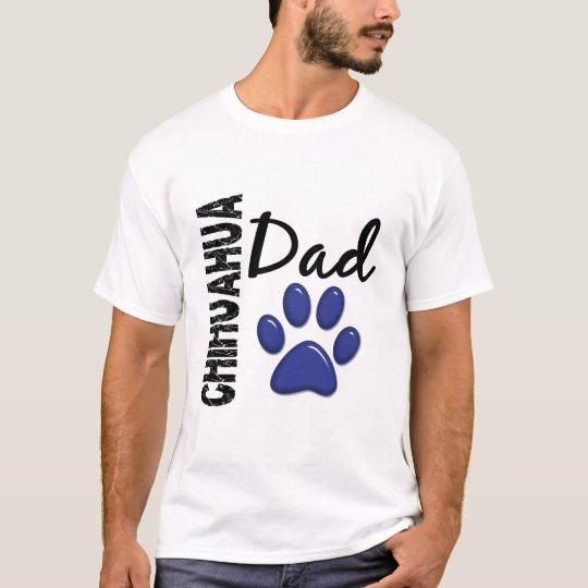 Chihuahua Dad 2 T-Shirt