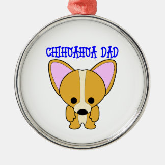 Chihuahua Dad Metal Ornament