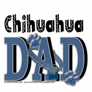 Chihuahua DAD Cut Out
