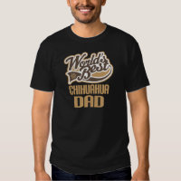 Chihuahua Dad (Worlds Best) T-shirt