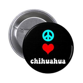 Chihuahua del amor de la paz pin redondo de 2 pulgadas