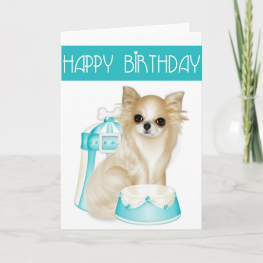 Chihuahua Dog Happy Birthday Greeting Card Zazzle