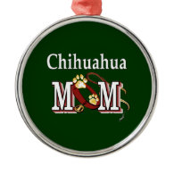 Chihuahua Dog Mom Gifts Ornament