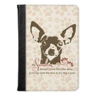 Chihuahua Dog My Sunshine Kindle Case
