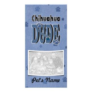 Chihuahua DUDE Card