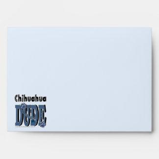 Chihuahua DUDE Envelopes