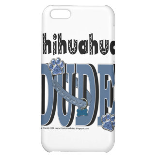 Chihuahua DUDE Case For iPhone 5C