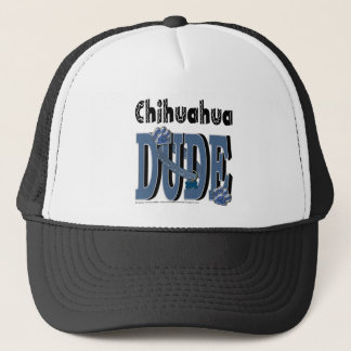 Chihuahua DUDE Trucker Hat