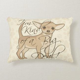 Chihuahua I'm Kind of a Big Deal Decorative Pillow