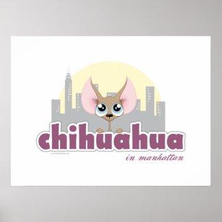 Chihuahua in Manhattan Cute Dog Poster
