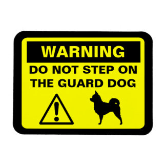 Chihuahua (Long Haired) Guard Dog Warning Magnet