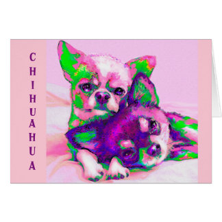 chihuahua love card