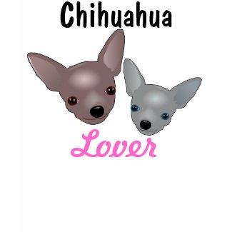 Chihuahua Lover shirt