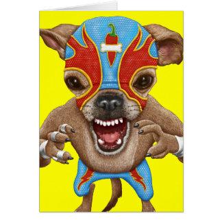 Chihuahua - Mexican wrestler Card