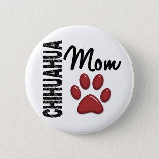 Chihuahua Mom 2 Pinback Button