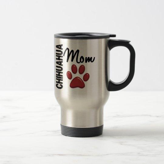 Chihuahua Mom 2 Travel Mug
