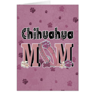Chihuahua MOM Card