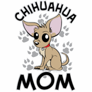 Chihuahua Mom Cutout