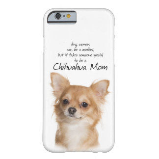 Chihuahua Mom iPhone 6 case