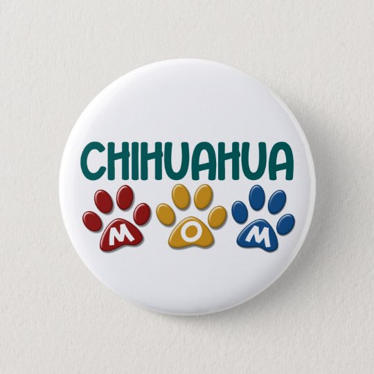 CHIHUAHUA Mom Paw Print 1 Button