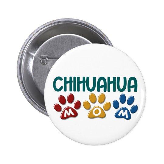 CHIHUAHUA Mom Paw Print 1 Button