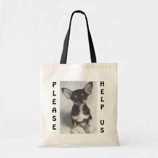 Chihuahua, Please Help Us Tote Bag