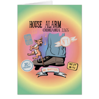 Chihuahua Security Alarm Funny New Invention Greeting Card