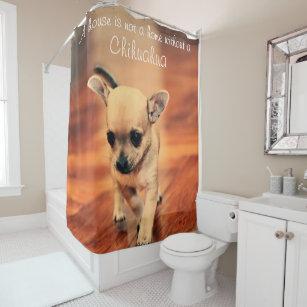 Chihuahua Shower Curtain Add Photo