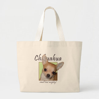 Chihuahua, Small but Mighty Large Tote Bag