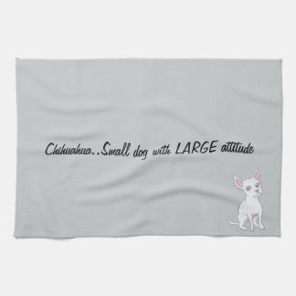 Chihuahua..Small dog with LARGE attitude Hand Towels