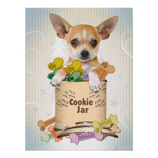 Chihuahua Cookie Jar Extraordinary Chihuahua Stands Over Cookie Jar Poster Zazzle