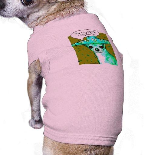 Chihuahua - usted dice el Potty, digo al fiesta Playera Sin Mangas Para Perro