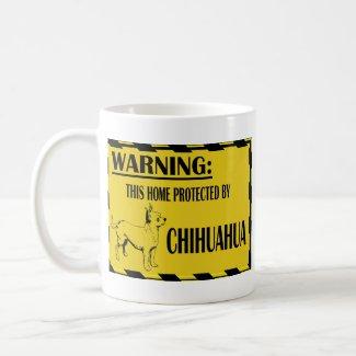 Chihuahua Warning Mug