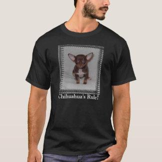 Chihuahua's Rule 1 T-Shirt