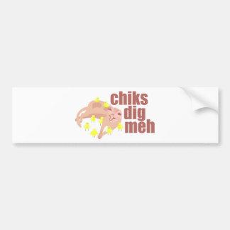 chiks dig meh bumper sticker car bumper sticker
