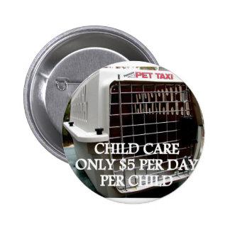 CHILD CARE 3 PINBACK BUTTON