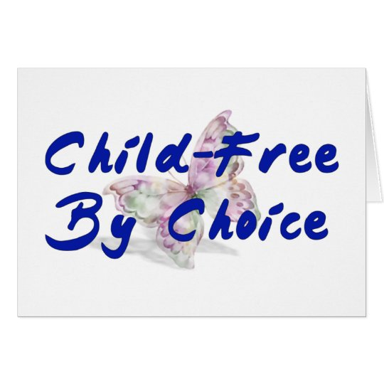 Child-Free Butterfly Card