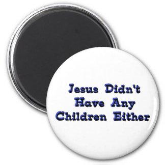 Child-Free Jesus 2 Inch Round Magnet